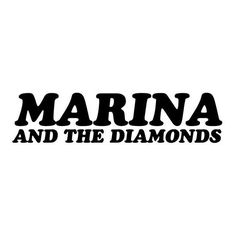 Marina and the Diamonds' new logo! Forum ❤ liked on Polyvore featuring text, words, fillers, quotes, marina and the diamonds, backgrounds, doodles, magazine, phrase and saying