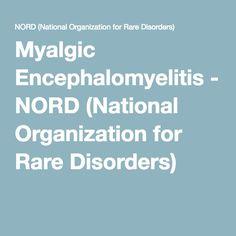 Myalgic Encephalomyelitis - NORD (National Organization for Rare Disorders)