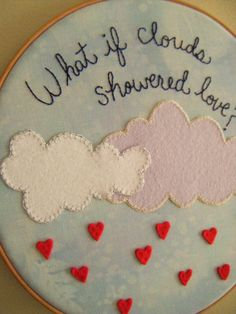 what if clouds showered love...