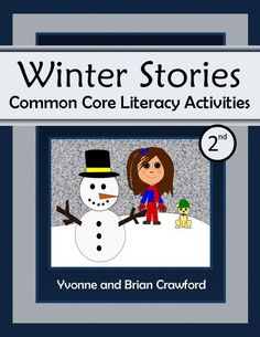 For 2nd grade - Winter Stories Common Core Literacy Activities is a packet of 23 pages concentrating on reading and comprehension aligned with the Common Core standards for second grade. $