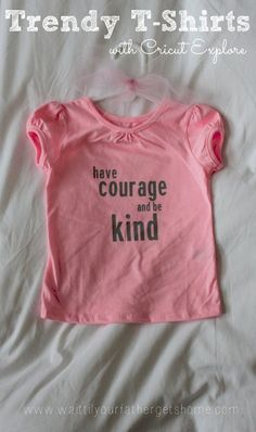 Trendy T-Shirts with Cricut - Wait Til Your Father Gets Home Cricut Air, Cricut Vinyl, Have Courage And Be Kind, Iron On Vinyl, T Shirt Diy, You Are The Father, Toddler Fashion, Diy Fashion, Little Girls