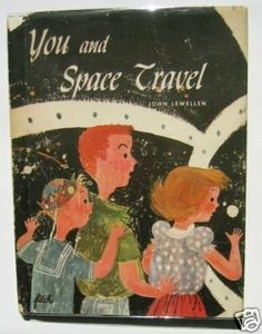 You and Space Travel,1951 book