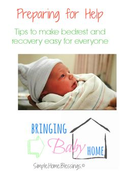 Preparing Your home for Help - Tips to make bedrest and recovery easy for everyone