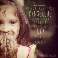 Dangerous Ideas - LifeAfterArtBook.com