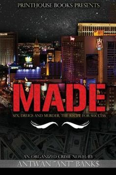 "Book 1 of The Best Selling MADE Crime Thriller Trilogy. An Urban Mafia Organized Crime Story that takes place in Las Vegas in the late 90's. Inspired by True Events. ""EPIC!"""