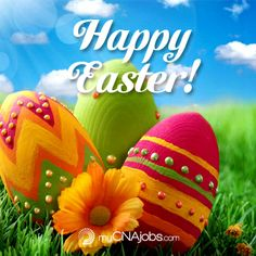 Happy Easter! ~ myCNAjobs.com