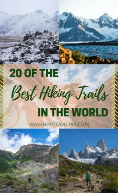 Here are the best hiking trails in the world, each has something incredible and unique to offer. Which one is your favorite? Be My Travel Muse | Kyrgyzstan | Wrangell St. Elias Alaska | Annapurna Circuit Nepal | Huemul Circuit Argentina | Torres del Paine Chile | Coyote Gulch Utah | Kawah Ijen Java Indonesia | Cerro Tronador Argentina | Edelweissweg Switzerland | The Drakensberg South Africa | Mt. Rinjani, Lombok, Indonesia | White Pocket Arizona | Mount Kinabalu Malaysia