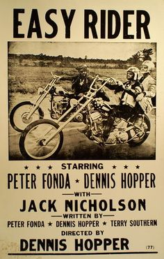 Easy Rider- ground breaking movie and the first time we saw Jack Nicholson