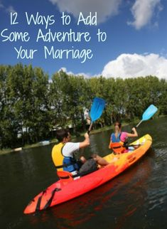 12 Ways to Add Some Adventure to Your Marriage