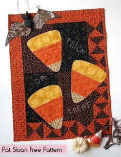 Trick or Treat Candy Corn Mini Quilt - Topper - Pat Sloan Halloween Quilt Patterns, Halloween Applique, Mini Quilt Patterns, Halloween Sewing, Halloween Quilts, Halloween Candy, Halloween Placemats, Fall Sewing, Halloween Magic