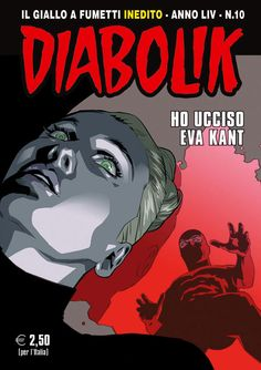 Le uscite di Diabolik del mese di ottobre 2015 Comic Books Art, Comic Art, Book Art, Diabolik, Vampire Bites, Old Comics, Graphic Novels, Che Guevara, Europe