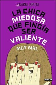 Buy La chica miedosa que fingía ser valiente muy mal by Barbijaputa and Read this Book on Kobo's Free Apps. Discover Kobo's Vast Collection of Ebooks and Audiobooks Today - Over 4 Million Titles! Audiobooks, Ebooks, Reading, Products, Social, Original Image, Html, Youtubers, Quotes
