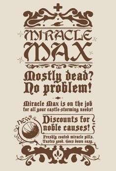 Princess Bride Week: Miracle Max's Inconceivably Good Chocolate Coated Pills
