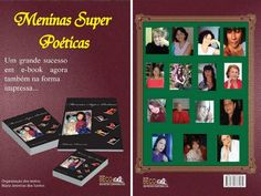 """Um grande sucesso em e-book agora também na forma impressa. Meninas Super Poéticas é uma coletanêa de textos escrita por """"Meninas Super Poéticas"""" que atuam na rede literaria Beco dos Poetas berço de muitas """"Meninas Super Poéticas"""" portanto não se surpreenda se vier outras edições ainda por ai , afinal as meninas são : """"Meninas Super Poéticas"""""""