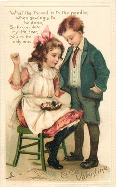 TO MY  VALENTINE  girl sits sewing on boy's button