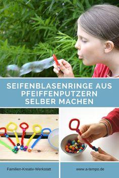 Eine tolle Bastelidee für Kinder. Seifenblasenringe aus Pfeiffenputzern selber machen. Eine Anleitung von der Autorin Tanja Berlin in der Familien-Kreativ-Werkstatt im Magazin a-tempo