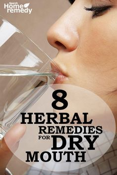 8 Herbal Remedies For Dry Mouth