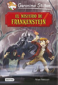 JUNY-2016. Geronimo Stilton. El misterio de Frankenstein. Ficció-Por (9-11 anys).