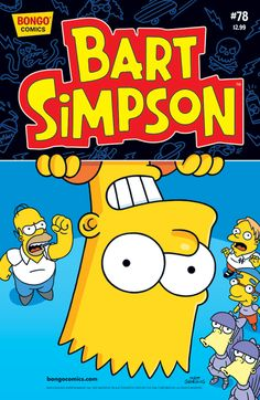 Front Cover: Bart is upside down there, smiling, the children of Springfield look at him in happiness but Homer watches in dismay, in the blue background. #timeless #ageless