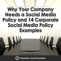Social Media Corporate Policy : 14 Examples and Why You Need One