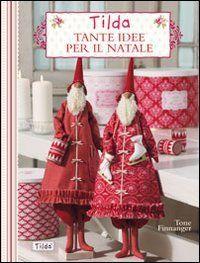 Amazon.it: Tilda. Tante idee per il Natale - Tone Finnanger - Libri