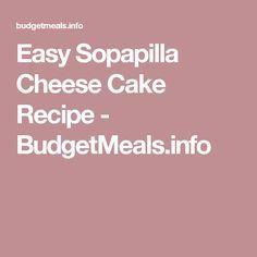 Easy Sopapilla Cheese Cake Recipe - BudgetMeals.info