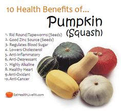 10 Health Benefits of Pumpkin (Squash). food, nutrition, diet, dieting, vegetables, vegetarian, healthy eating, fruit, good fats #fastsimplefit Get Free Fitness and Weight Loss News and Tips by Liking Us on: www.facebook.com/FastSimpleFitness www.greennutrilabs.com