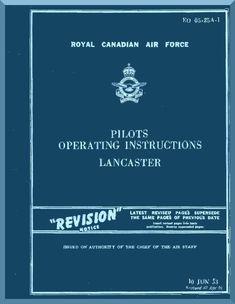 A. V. Roe Avro Lancaster Aircraft Pilots Operating instructions Manual RCAF 05-25A-1 - Aircraft Reports - Aircraft Manuals - Aircraft Helicopter Engines Propellers Blueprints Publications