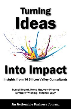 """Our 16 authors offer you a competitive advantage in the business world and an alternative to that treacherous valley. Dive into the Silicon Valley magic by reading one of our chapters. As a result, you'll understand why in this amazing center of innovation, failures are called """"prototypes,"""" the """"impossible"""" is merely difficult, and dreams become reality. Innovation And Entrepreneurship, Russell Brand, Business Journal, Insight, Thoughts, Writing, Reading, Authors, Books"""
