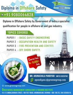Green World Group offers for Diploma in Offshore safety course in Chennai, India at affordable cost. http://www.greenwgroup.com/diploma-in-offshore-safety