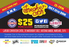 Buy, Sell & Trade! Sneaker Con Invades The DMV On October 15th – stupidDOPE