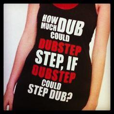 ...Well? #edm #dubstep #plur