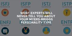 What Experts Will Never Tell You About Your Myers-Briggs Personality Type What Experts Will Never Tell You About Your Myers-Briggs Personality TypeIn my last , I illustrated how your job fits into your personality. Intp, Intj And Infj, Infj Type, Esfj, Enfj Personality, Personality Psychology, Myers Briggs Enfj, Myer Briggs, Personality Types