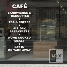 CAFE, SANDWICHES, TEA COFFEE, TAKE AWAY Vinyl Window Sticker,PERSONALISED OPTION