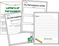 Writing letters of persuasion to your principal and parents!
