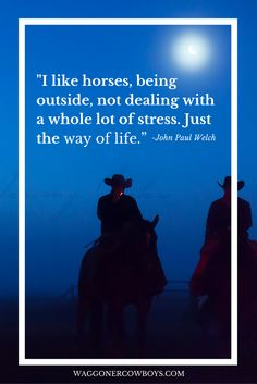 Repin if you agree! #cowboys #horses #cowboyquotes