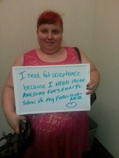 I Need Fat Acceptance Because...