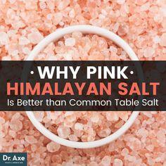 Pink Himalayan salt - Dr. Axe http://www.draxe.com #health #holistic #natural
