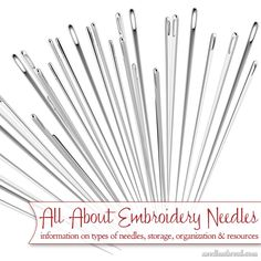 Do you have questions about embroidery needles? What needles do what? How to organize them? Here's a list of articles for information, resources, and organization ideas for your embroidery needles!