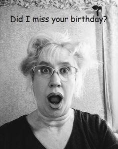 Funny Handmade Belated Birthday Greeting Card, You Look so Young Belated Happy Birthday Wishes, Birthday Greeting Cards, Make Art, Birthday Quotes, Handmade Crafts, Arts And Crafts, Lol, Humor, Funny