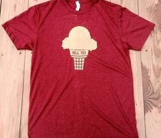 Hell Yes Ice Cream Tee