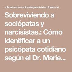 Sobreviviendo a sociópatas y narcisistas.: Cómo identificar a un psicópata cotidiano según el Dr. Marietán
