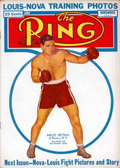 The Ring (often called The Ring Magazine) is an American boxing magazine that was first published in 1922 as a boxing and wrestling magazine. Joe Louis, Football, Baseball Cards, Magazines, Sports, Ring, Boxing, Soccer, Journals