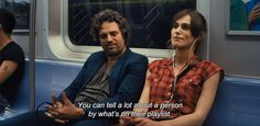 """anamorphosis-and-isolate: """" ― Begin Again (2013) """"You can tell a lot about a person by what's on their playlist."""" """""""