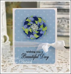 Beautiful Day card, with Punched butterfly wreath.  Each one is painted with shimmer paints from Creative Inspirations.  Sentiment is from 'Inspired by Stamping'.
