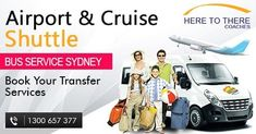 Here To There Airport Shuttle Service in Sydney for Hotel or Cruise Ports and any other location in Sydney, either directly, or through their extensive partnership arrangements with the most trusted companies in Sydney, all of which offer air-conditioned minivans or coaches.