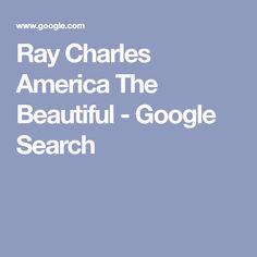Ray Charles America The Beautiful - Google Search Shark Fin, Ray Charles, America, Google Search, Beautiful, Usa