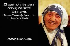 Frase Famosa - Frases de Servicio - Frases de Madre Teresa de Calcuta