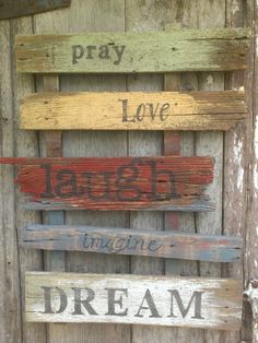 Old Barnwood sign Pray Love Laugh Imagine by JasonAndKimKreations, $75.00