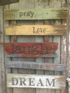 Old Barnwood sign Pray Love Laugh Imagine by JasonAndKimKreations, $75.00